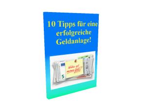 10 Tipps für eine erfolgreiche Geldanlage