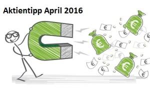 Aktientipp April 2016