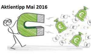 Aktientipp Mai 2016