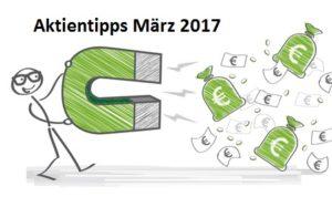 Aktientipp März 2017