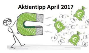 Aktientipp April 2017