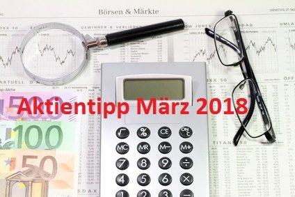 Aktientipp März 2018