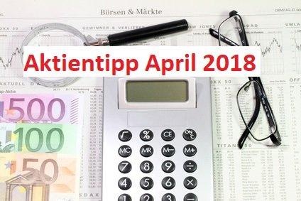 Aktientipp April 2018